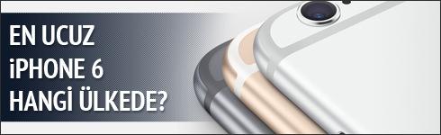 En ucuz iPhone 6 hangi ülkede?