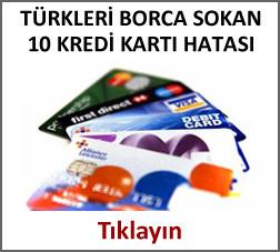 Kredi kartlarıyla ilgili 10 hata