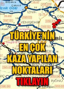 T�rkiye'nin en �ok kaza yapan yollar�