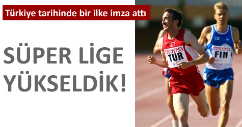 T�rkiye, atletizmde S�per Ligde