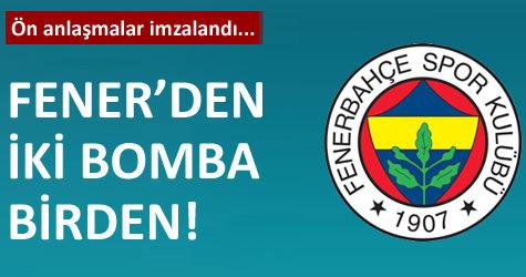 Fenerbahçeden 2 bomba