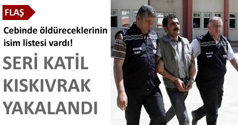 4 kişiyi öldüren seri katil yakalandı