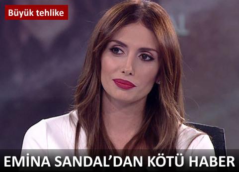 Emina Sandal'ın sesi tehlikede