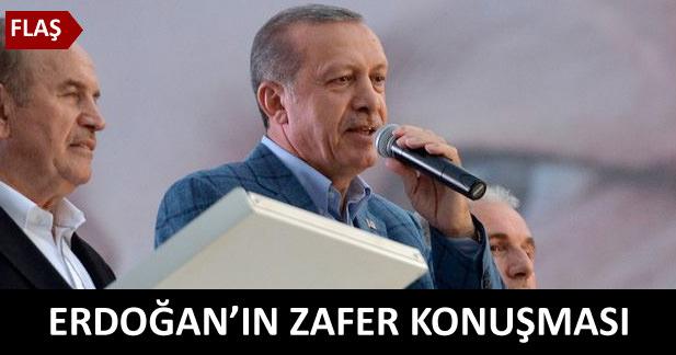 Erdoğanın zafer konuşması