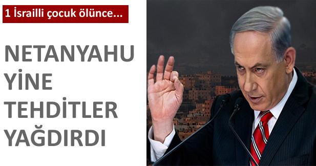 Netanyahu: Operasyonlar artacak