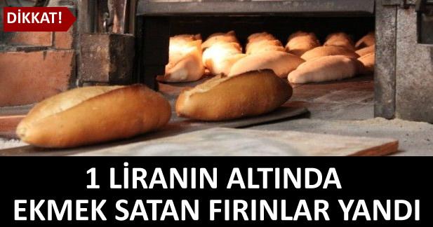 1 liran�n alt�nda ekmek satan f�r�nlar yand�