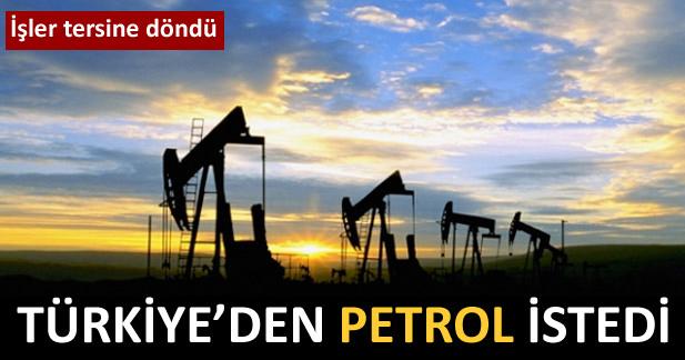 Türkiye'den petrol istedi