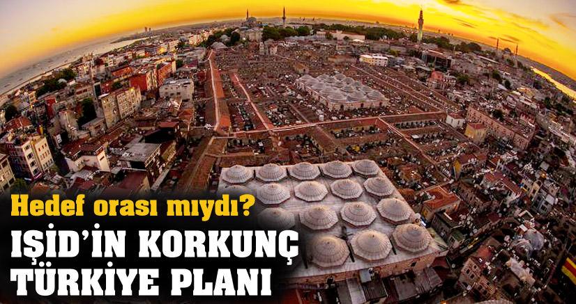 IŞİD'in korkunç Türkiye planı!