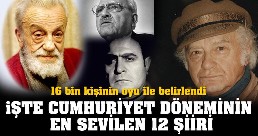 İşte Cumhuriyet'in en sevilen 12 şiiri
