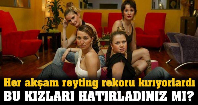 Bu kızları hatırladınız mı?