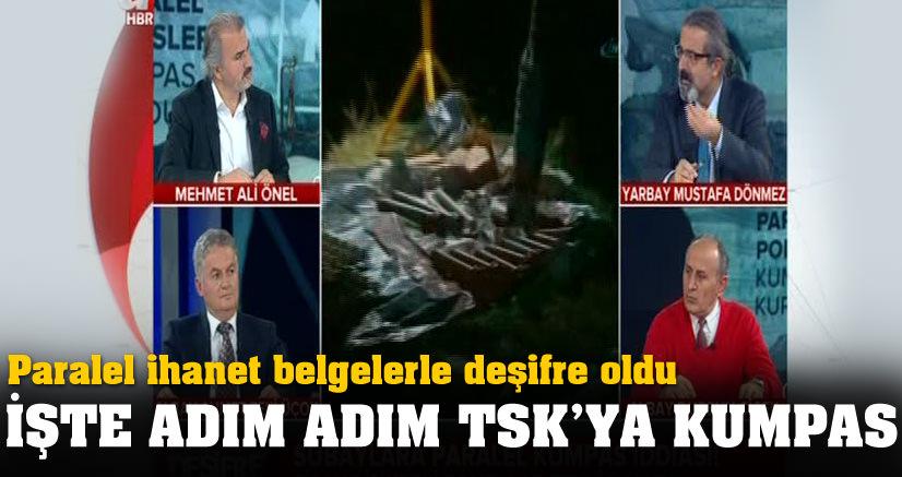 Paralel Çete'nin  adım adım TSK'ya kumpası!