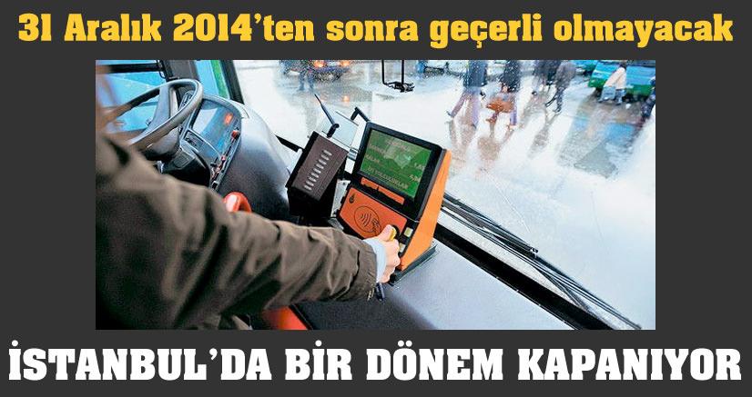 İstanbul'da bir dönem kapanıyor