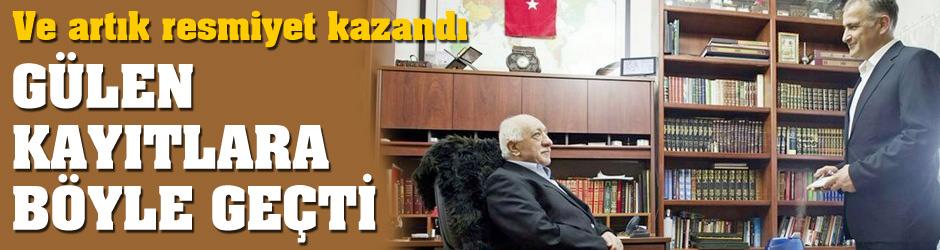 Örgüt yöneticisi Gülen