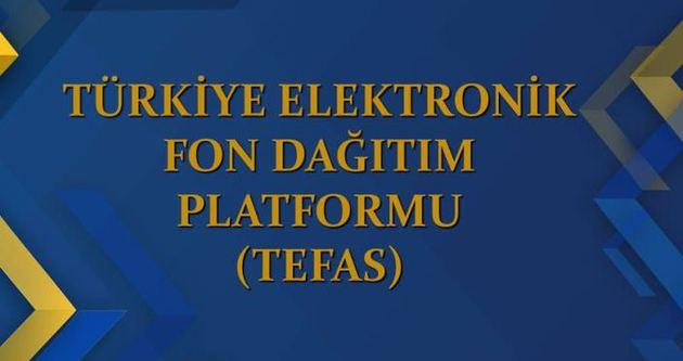 TEFAS işlemleri bugün başlıyor