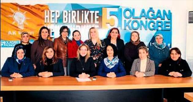 AK Kadınlar'ın kongre heyecanı