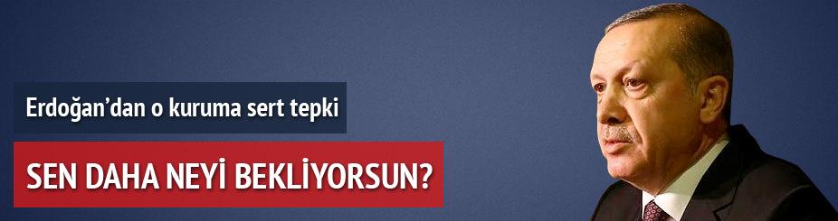 Cumhurbaşkanı Erdoğan'dan Merkez Bankası'na tepki: Neyi bekliyorsun
