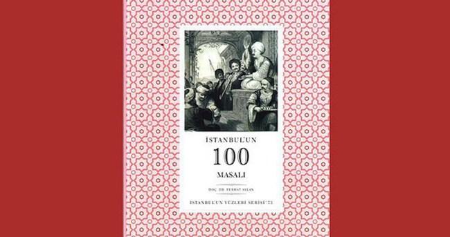 İstanbul'un 100 masalı kitaplaştırıldı
