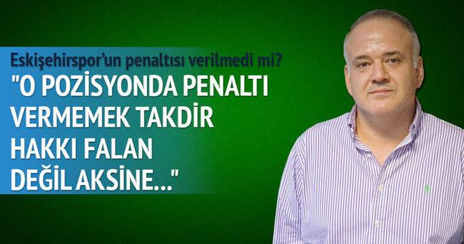 Usta yazarlar Eskişehirspor - Galatasaray maçını yorumladı