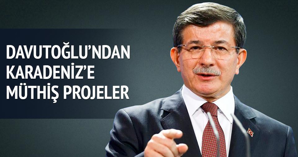 Davutoğlu'ndan Karadeniz'e müthiş projeler