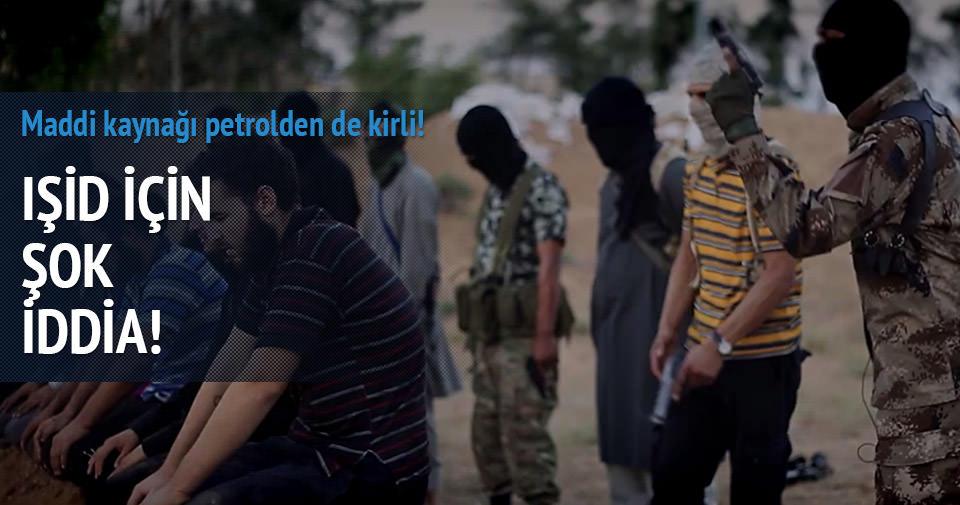 IŞİD'in maddi kaynağı için şok iddia!