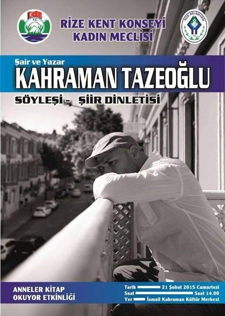 Ünlü Yazar Kahraman Tazeoğlu Rize'li Okurlarıyla Buluşuyor