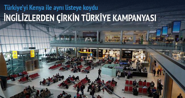 İngilizlerden çirkin Türkiye kampanyası!