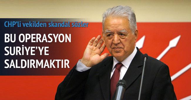 CHP'li Loğoğlu: Türkiye'nin yaptığı Suriye'ye saldırıdır