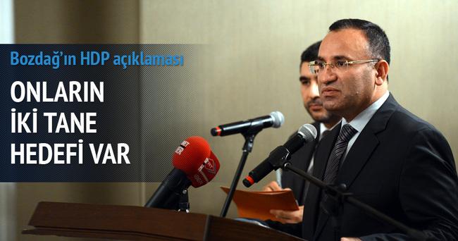 Bekir Bozdağ: HDP'nin iki hedefi var