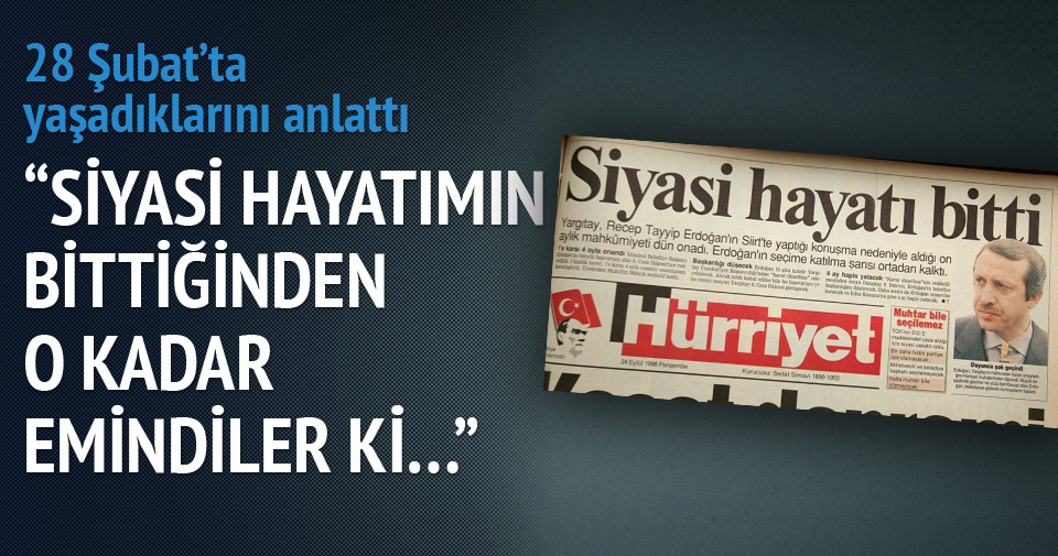 Erdoğan 28 Şubat'ı hatırlattı