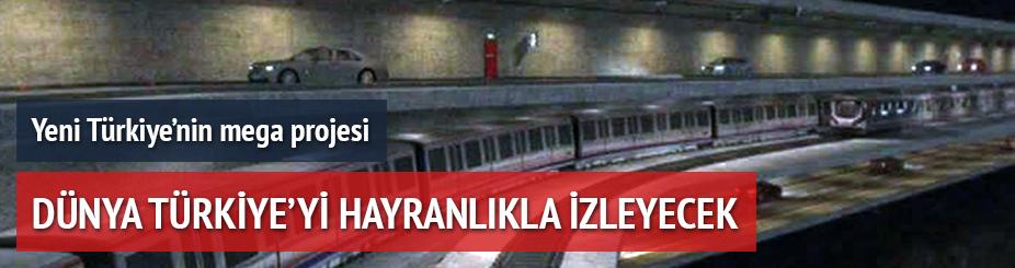 Yeni Türkiye'nin mega projesi