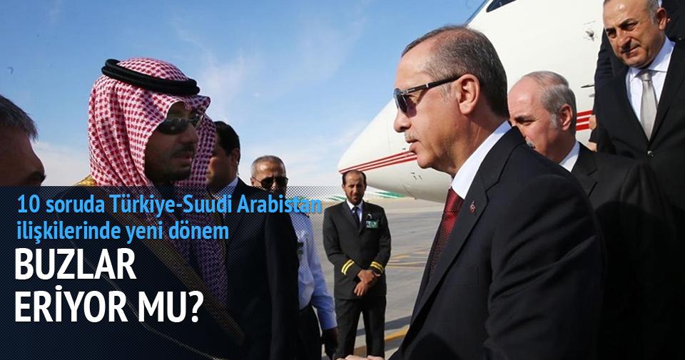 Türkiye-Suudi Arabistan ilişkilerinde yeni dönem