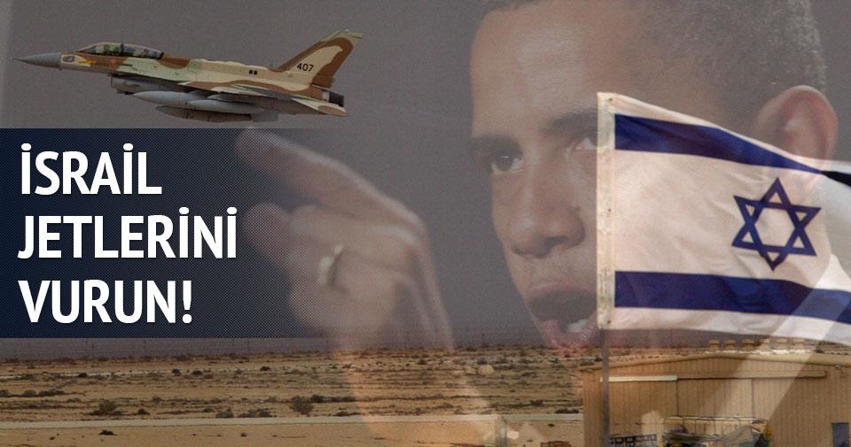 Obama: İsrail jetlerini vurun