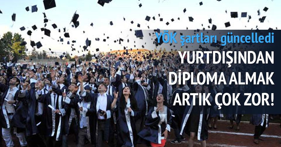 Yurtdışından diploma almak artık çok zor