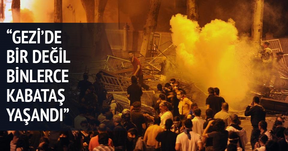 Gezi'de bir değil binlerce Kabataş yaşandı