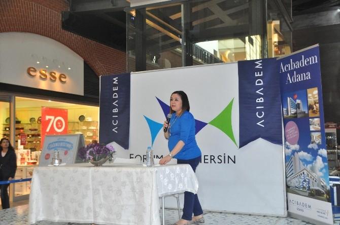 Forum Mersin Ziyaretçilerine Sağlıklı Beslenme Anlatıldı
