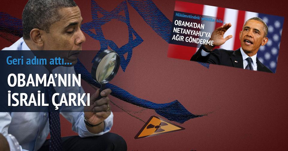 Obama'dan İsrail çarkı!