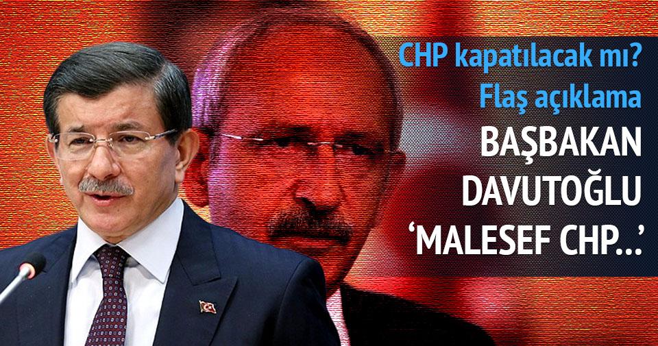 Davutoğlu'ndan CHP kapatılacak mı sorusuna net cevap