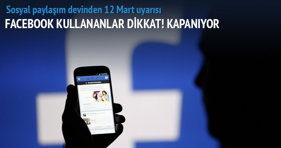 Facebook 12 Mart itibariyle sahte hesapları kapatıyor