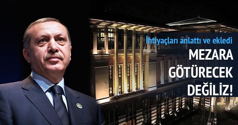 Erdoğan: Başkanlık sistemini mezara götürmeyeceğiz