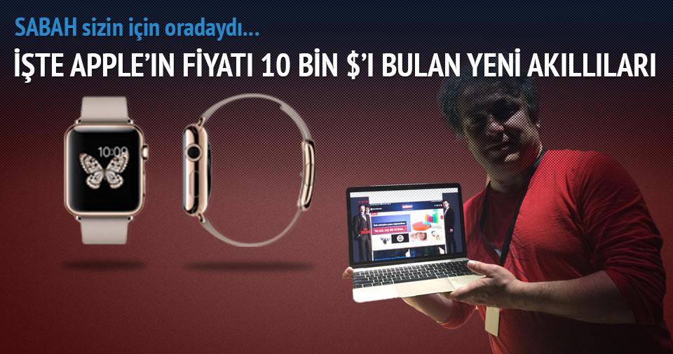 Apple saati ileri aldı (Apple Watch ve MacBook tanıtıldı - İşte fiyat ve özellikleri)
