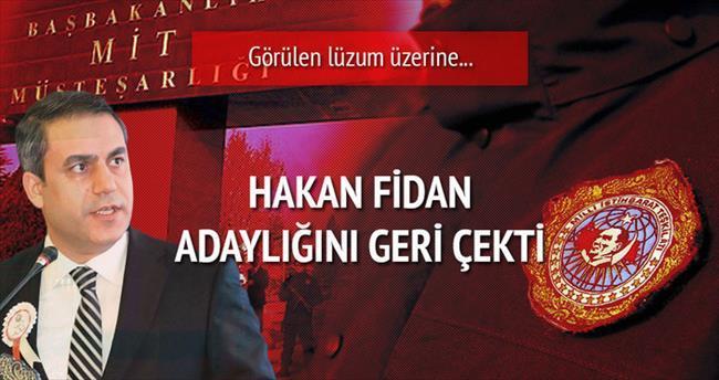 Adaylıktan çekilen Fidan yeniden MİT Müsteşarı