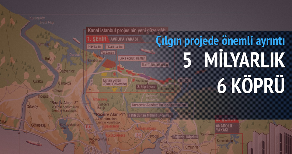 İstanbul'a 5 milyarlık 6 köprü