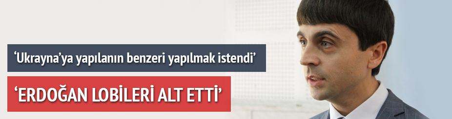 'Sayın Erdoğan lobileri alt etti'