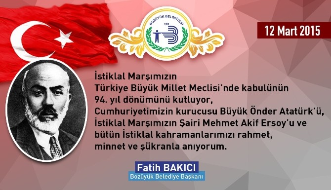 İstiklal Marşının Kabulü Ve Mehmet Akif Ersoy'u Anma Günü