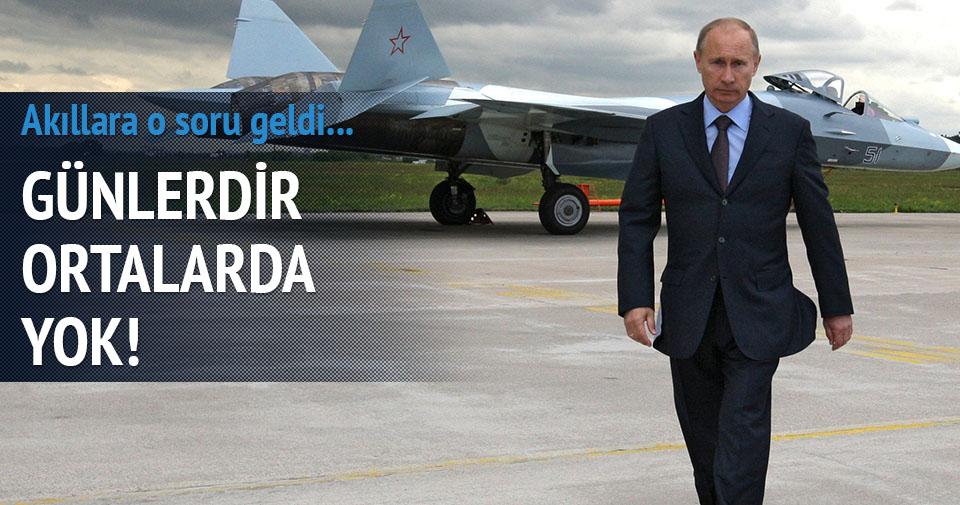 Vladimir Putin ortalarda yok