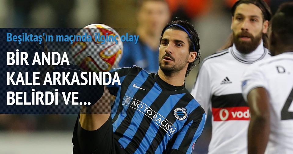 Beşiktaş maçında ilginç olay!