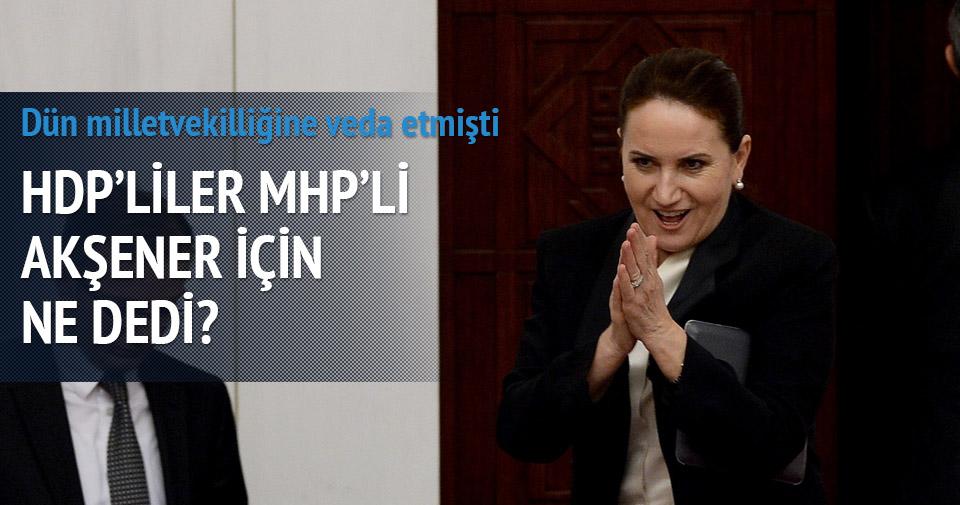 HDP'liler Akşaner için ne dedi?