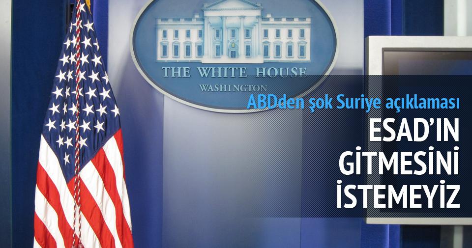 ABD: Esad'ın gitmesini istemiyoruz