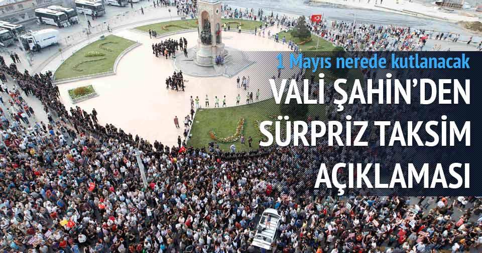 Vali Şahin'den 1 Mayıs açıklaması