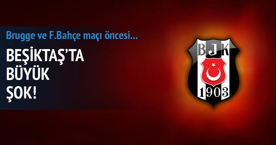 Beşiktaş'ta büyük şok